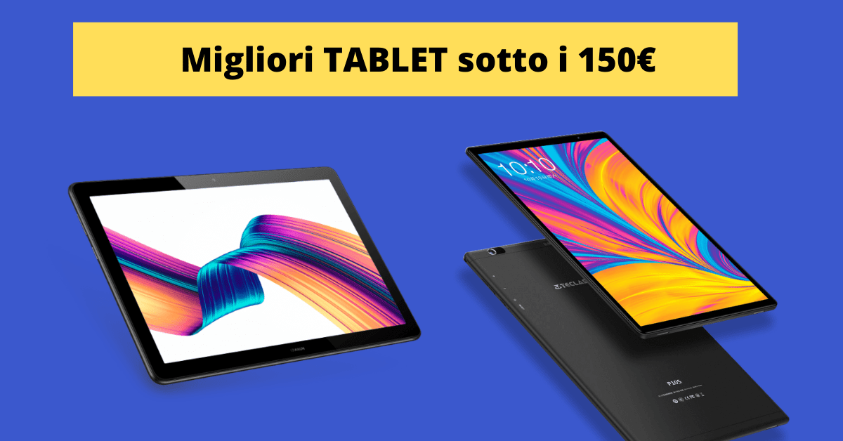 tablet migliori low cost