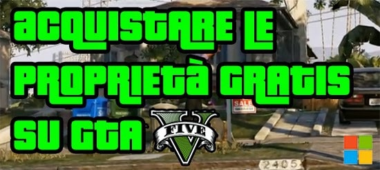 GTA V Segreti - Acquistare le proprietà gratis senza trucchi