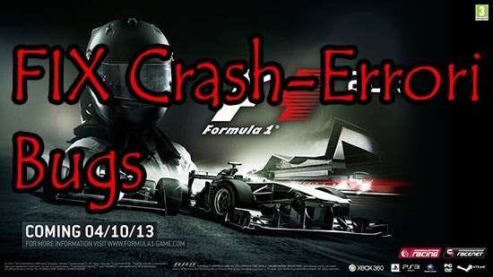 FIX Errori, Crash e Bug - F1 2013 PC