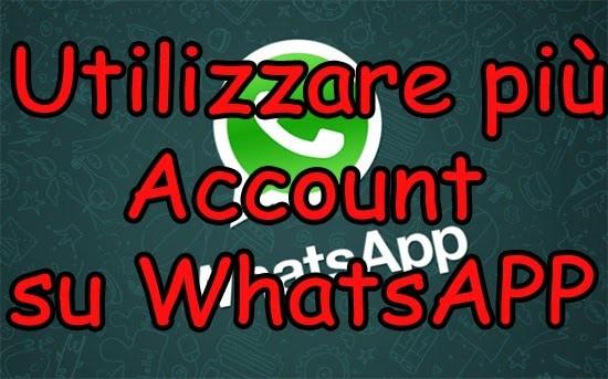 Utilizzare più account WhatsApp