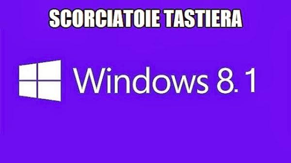 scorciatoie tastiera per windows 8.1