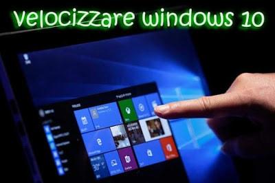 velocizzare windows10