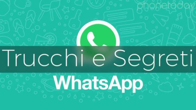 migliori trucchi per utilizzare WhatsApp