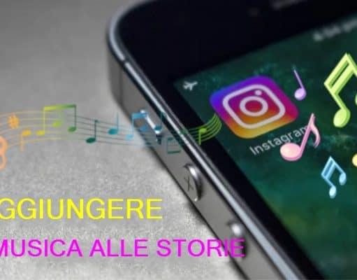 Come aggiungere una canzone alle storie Instagram