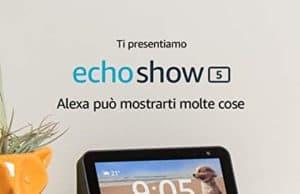 Offerta Echo Show 5