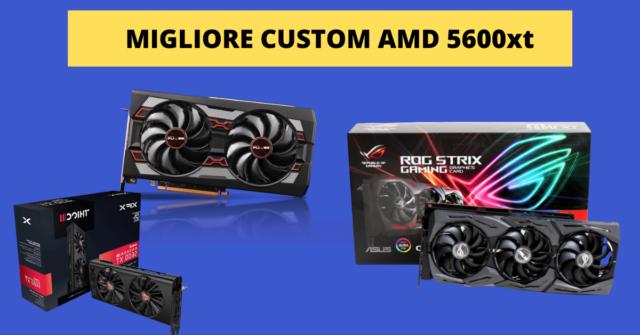 AMD 5600xt custom